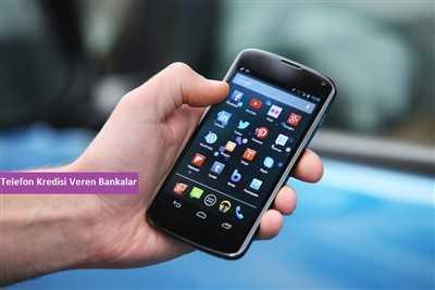 Telefon Kredisi Veren Bankalar - Bank Kredisi