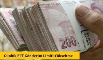 Bankaların Günlük EFT Gönderim Limiti