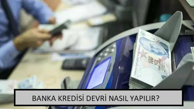 Banka Kredisi Devri