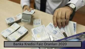 Kredi Faiz Oranları 2020