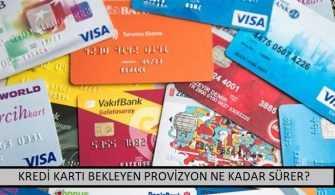 Kredi Kartı Bekleyen Provizyon Ne Kadar Sürer?