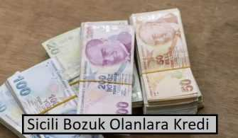 Sicili Bozuk Olana Kredi Veren Bankalar