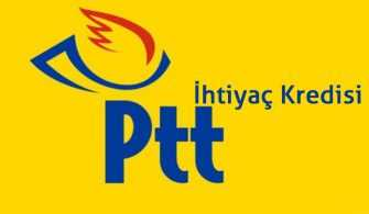 PTT İhtiyaç Kredisi Şartları Nelerdir, Başvuru Nasıl Yapılır?
